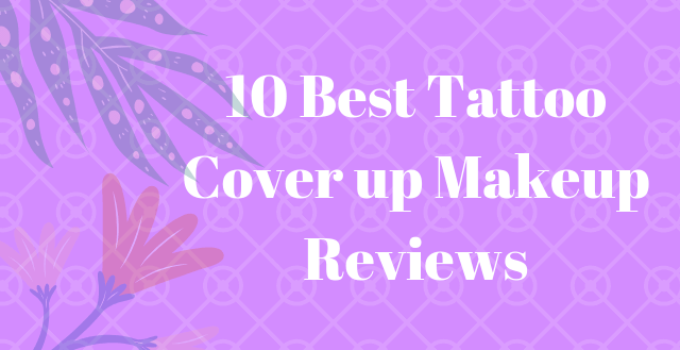 best tattoo cover up makeup