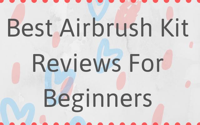Best Airbrush