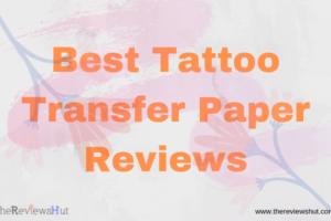 Best Tattoo Transfer Paper