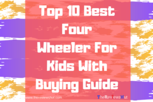 best four wheeler for kids